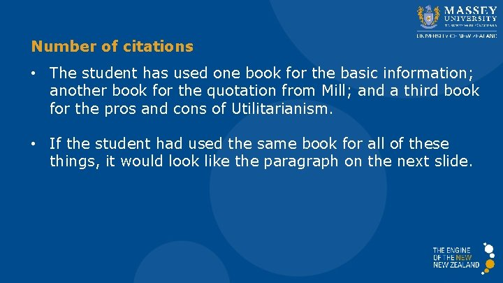 Number of citations • The student has used one book for the basic information;
