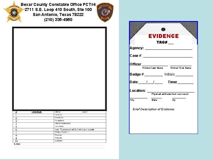 Bexar County Constable Office PCT#4 2711 S. E. Loop 410 South, Ste 100 San