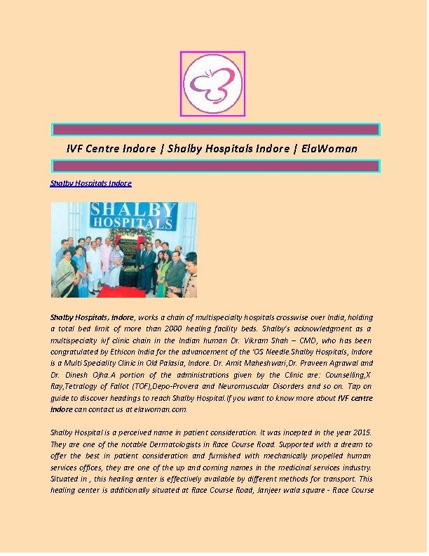 IVF Centre Indore   Shalby Hospitals Indore   Ela. Woman Shalby Hospitals Indore Shalby