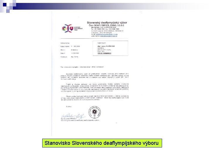 Stanovisko Slovenského deaflympijského výboru