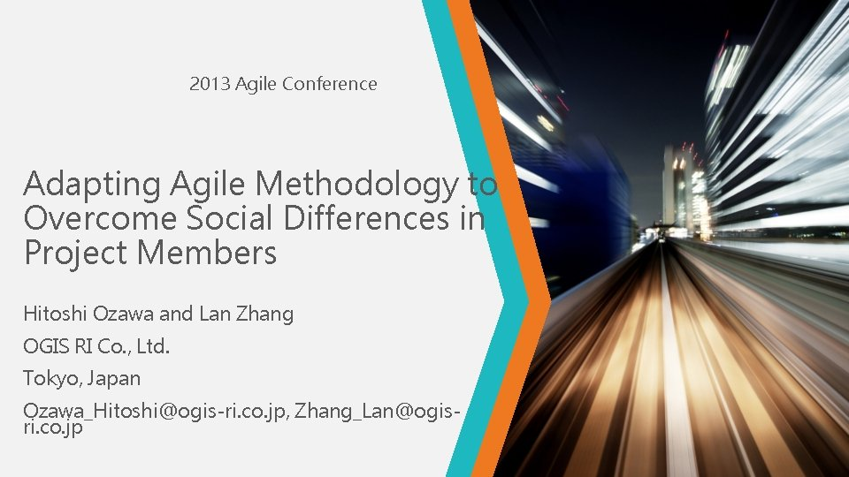 2013 Agile Conference Adapting Agile Methodology to Overcome Social Differences in Project Members Hitoshi