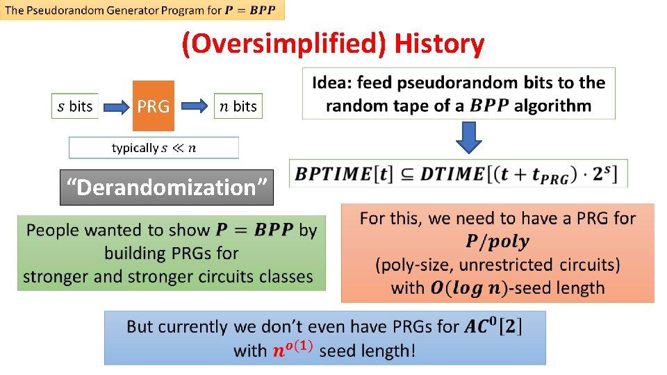 "(Oversimplified) History PRG ""Derandomization"""