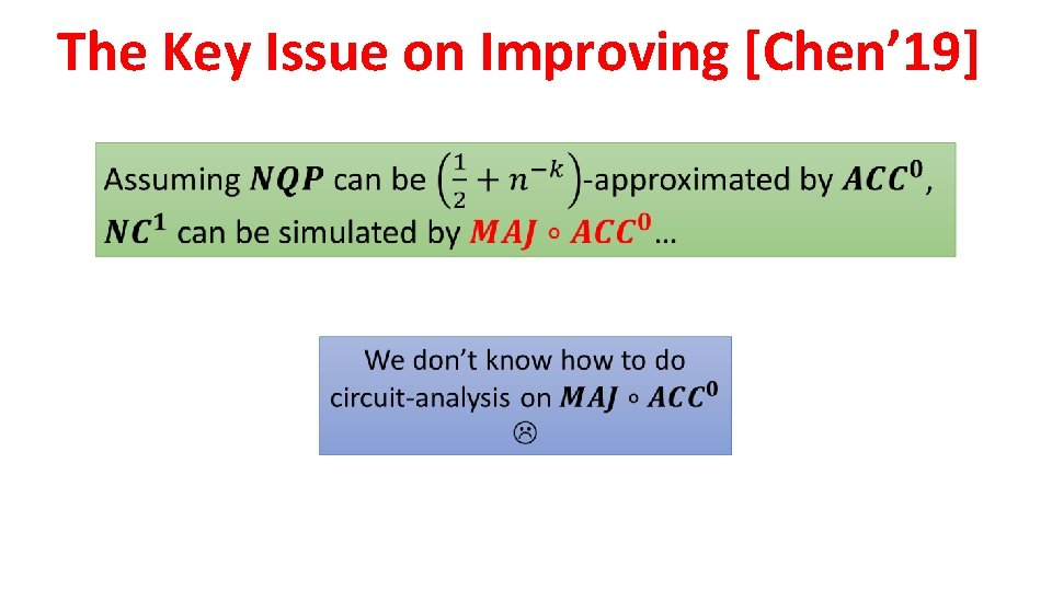 The Key Issue on Improving [Chen' 19]