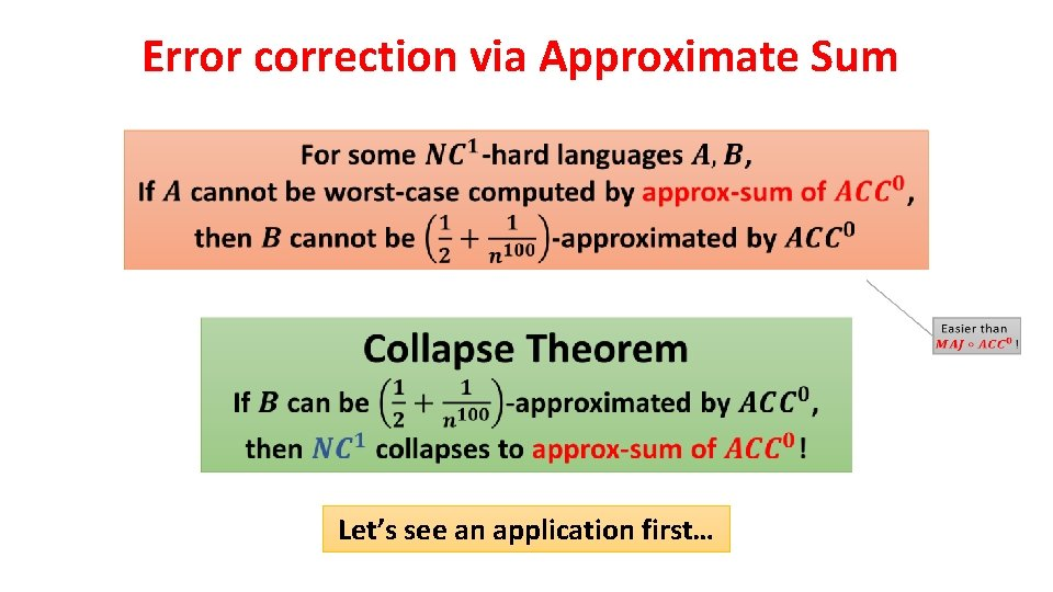 Error correction via Approximate Sum Let's see an application first…