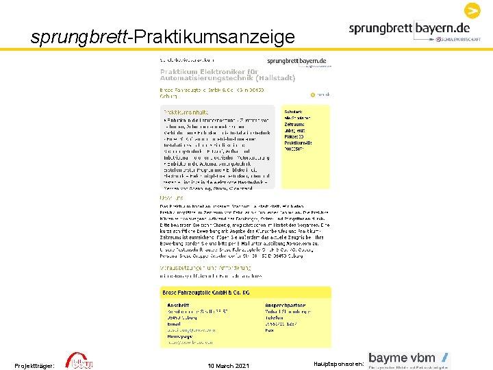 sprungbrett-Praktikumsanzeige Projektträger: 10 March 2021 Hauptsponsoren: