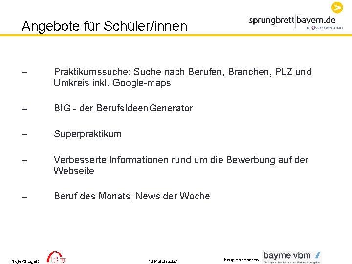 Angebote für Schüler/innen – Praktikumssuche: Suche nach Berufen, Branchen, PLZ und Umkreis inkl. Google-maps