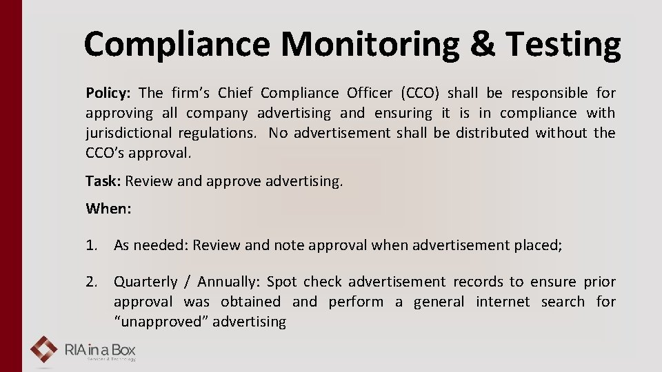 Compliance Monitoring & Testing Policy: The firm's Chief Compliance Officer (CCO) shall be responsible