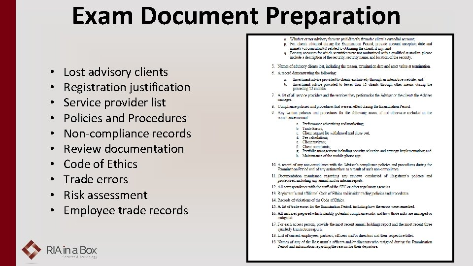 Exam Document Preparation • • • Lost advisory clients Registration justification Service provider list