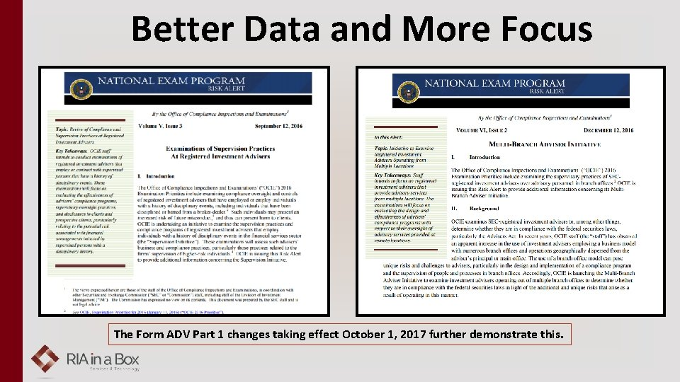 Better Data and More Focus The Form ADV Part 1 changes taking effect October
