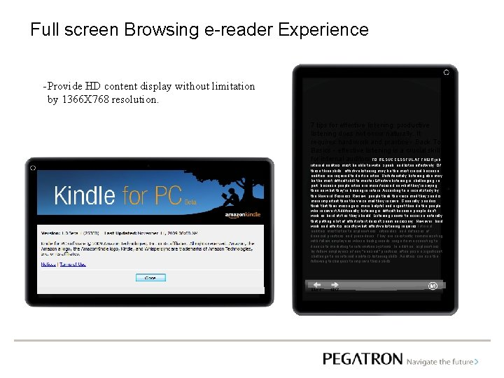 Full screen Browsing e-reader Experience - Provide HD content display without limitation by 1366