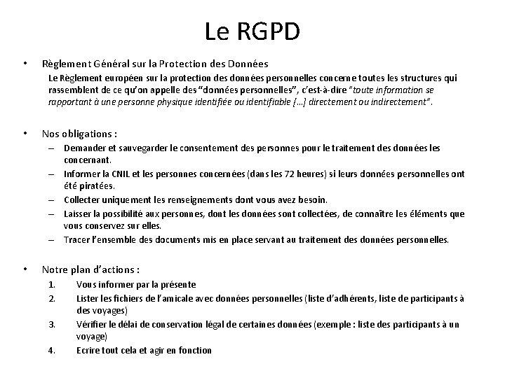 Le RGPD • Règlement Général sur la Protection des Données Le Règlement européen sur
