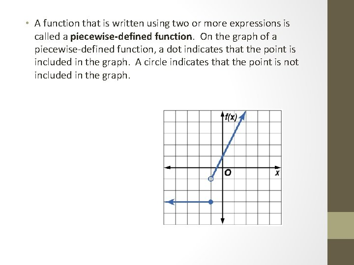 • A function that is written using two or more expressions is called