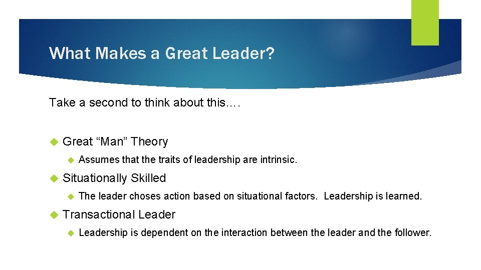 """What Makes a Great Leader? Take a second to think about this…. Great """"Man"""""""