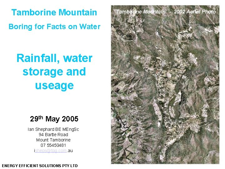 Tamborine Mountain Boring for Facts on Water Rainfall, water storage and useage 29 th
