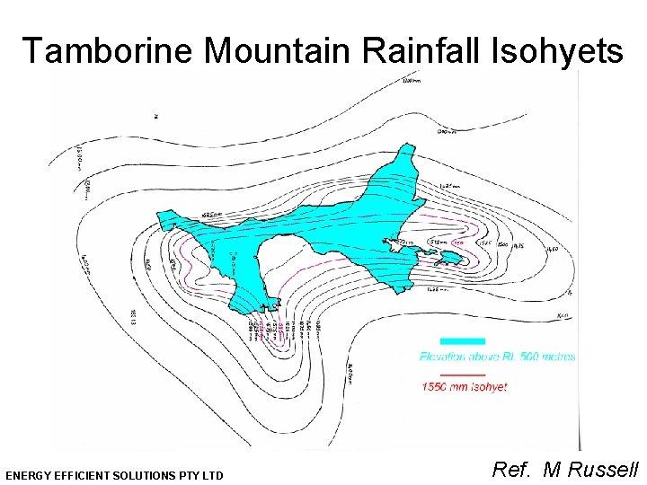Tamborine Mountain Rainfall Isohyets ENERGY EFFICIENT SOLUTIONS PTY LTD Ref. M Russell