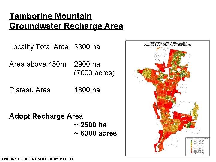 Tamborine Mountain Groundwater Recharge Area Locality Total Area 3300 ha Area above 450 m