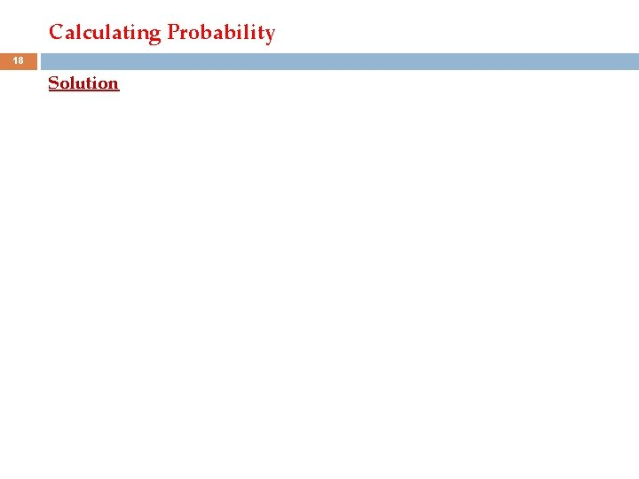 Calculating Probability 18 Solution