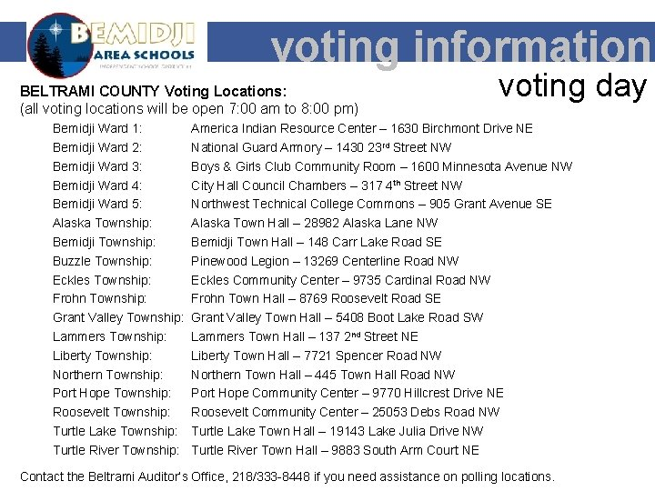 voting information BELTRAMI COUNTY Voting Locations: (all voting locations will be open 7: 00