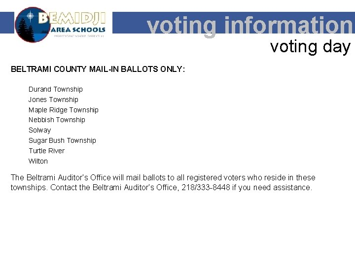 voting information voting day BELTRAMI COUNTY MAIL-IN BALLOTS ONLY: Durand Township Jones Township Maple