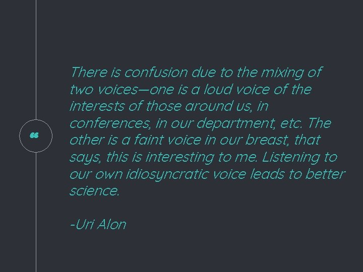 """"""" There is confusion due to the mixing of two voices—one is a loud"""