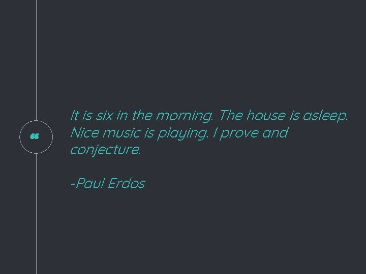 """"""" It is six in the morning. The house is asleep. Nice music is"""