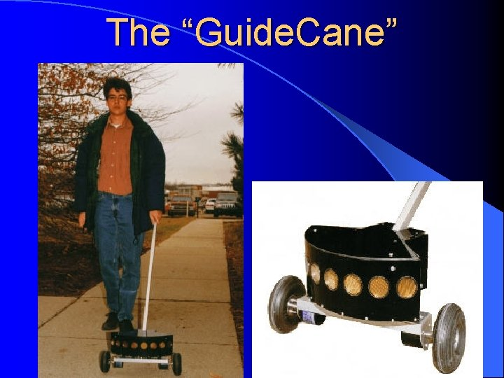 """The """"Guide. Cane"""""""