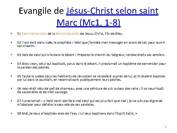 Evangile de Jésus-Christ selon saint Marc (Mc 1, 1 -8) • 01 Commencement de