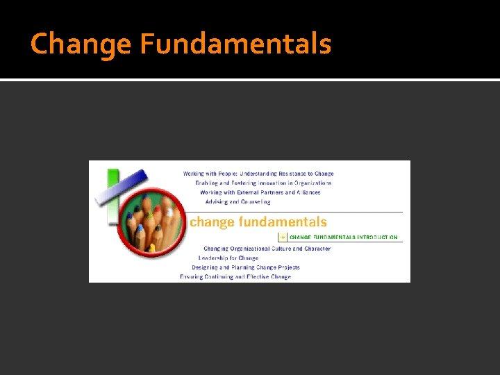 Change Fundamentals