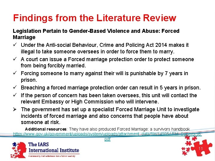 Findings from the Literature Review Legislation Pertain to Gender-Based Violence and Abuse: Forced