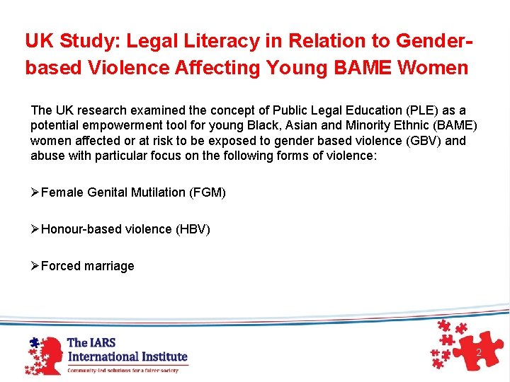UK Study: Legal Literacy in Relation to Gender- based Violence Affecting Young BAME Women
