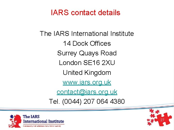 IARS contact details The IARS International Institute 14 Dock Offices Surrey Quays Road London