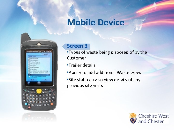Mobile Device Screen 3 • Types of waste being disposed of by the Customer