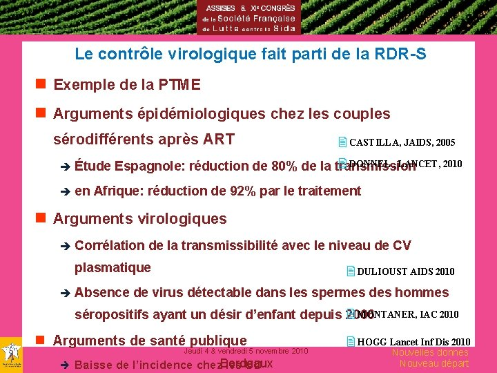 Le contrôle virologique fait parti de la RDR-S g Exemple de la PTME g