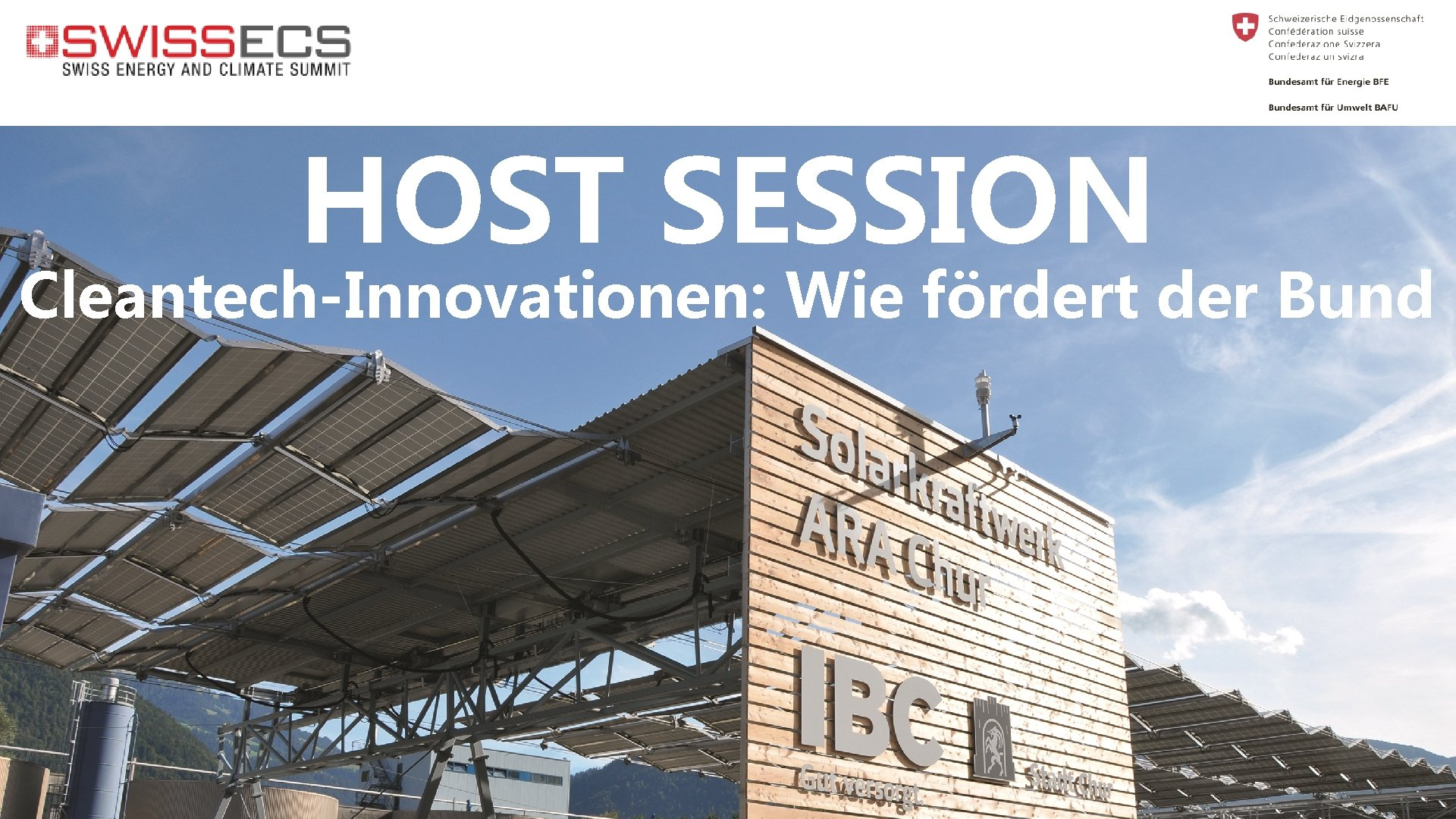 HOST SESSION Cleantech-Innovationen: Wie fördert der Bund