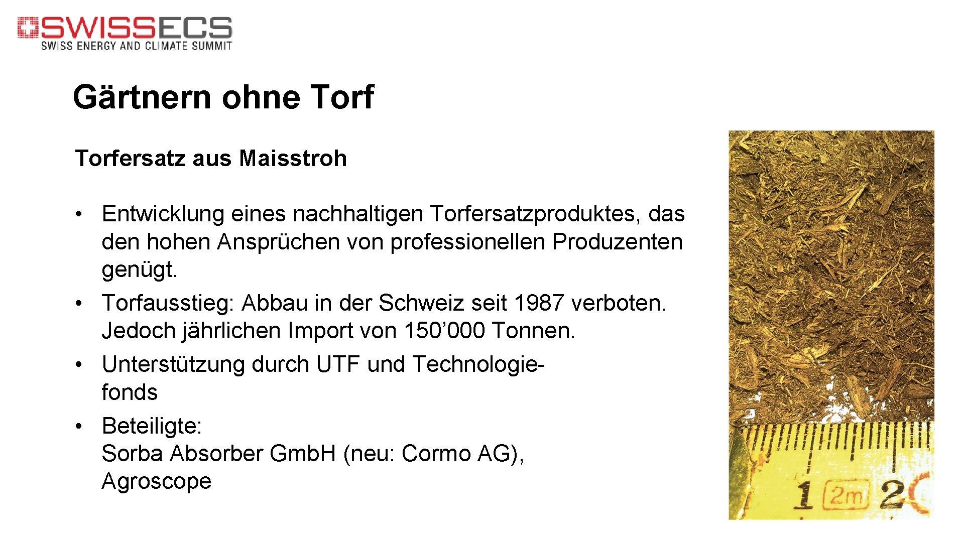 Gärtnern ohne Torfersatz aus Maisstroh • Entwicklung eines nachhaltigen Torfersatzproduktes, das den hohen Ansprüchen