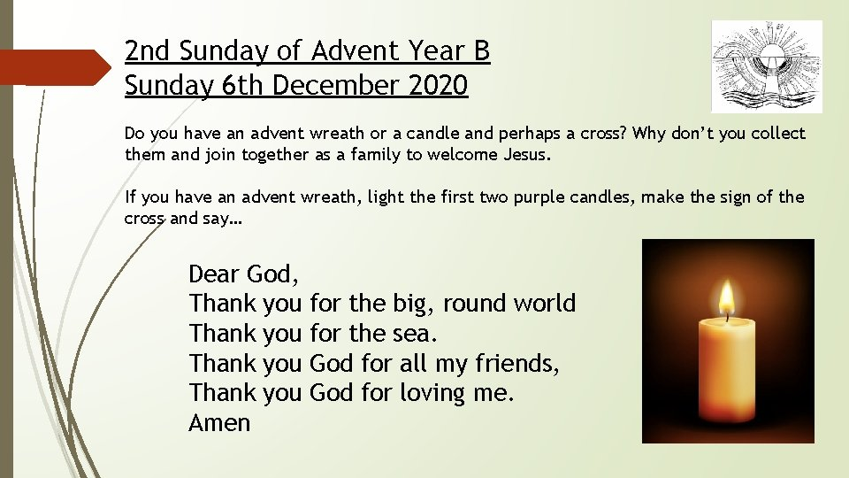 2 nd Sunday of Advent Year B Sunday 6 th December 2020 Do you