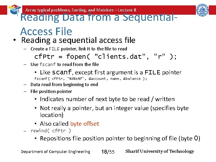 Array typical problems, Sorting, and Matrices – Lecture 8 Reading Data from a Sequential.