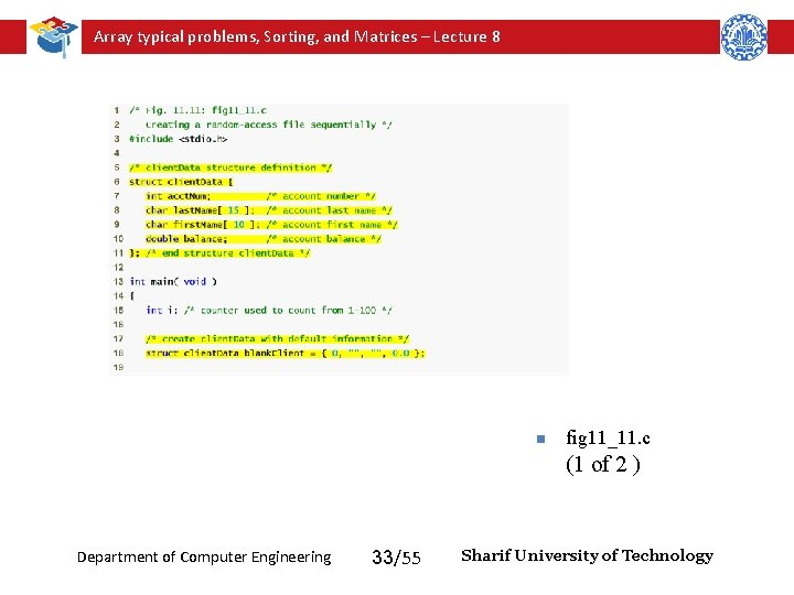 Array typical problems, Sorting, and Matrices – Lecture 8 n fig 11_11. c (1