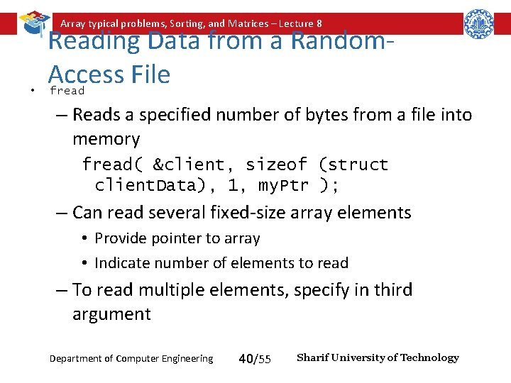 Array typical problems, Sorting, and Matrices – Lecture 8 • Reading Data from a