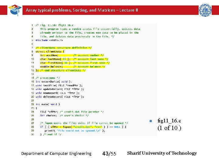 Array typical problems, Sorting, and Matrices – Lecture 8 n fig 11_16. c (1