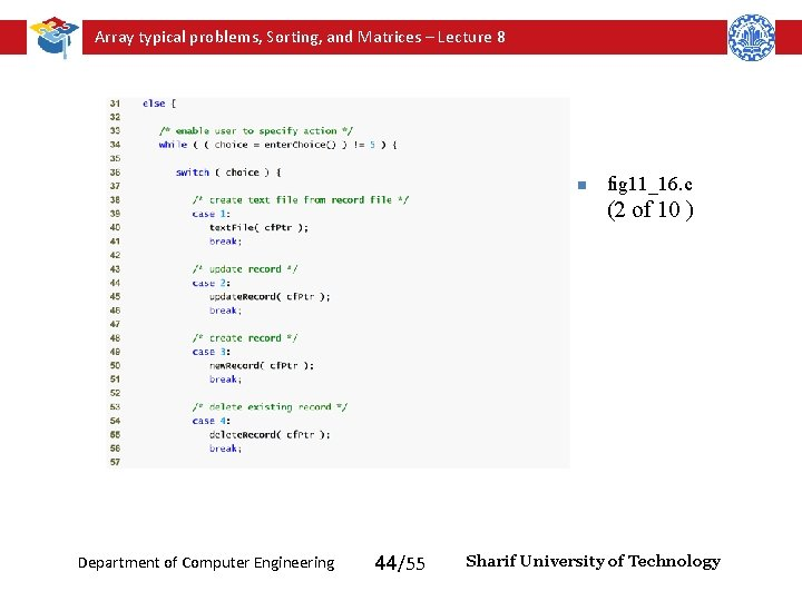Array typical problems, Sorting, and Matrices – Lecture 8 n fig 11_16. c (2