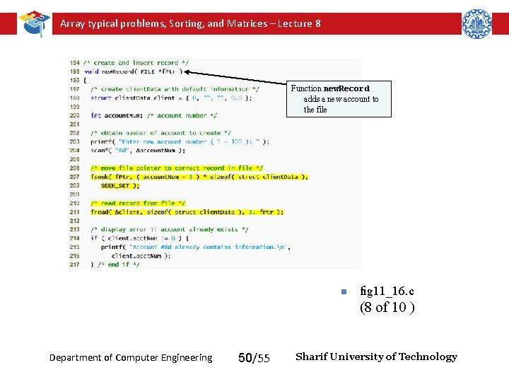 Array typical problems, Sorting, and Matrices – Lecture 8 Function new. Record adds a