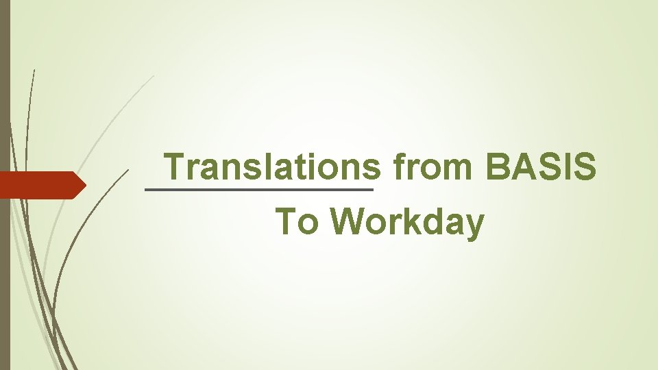 Translations from BASIS To Workday