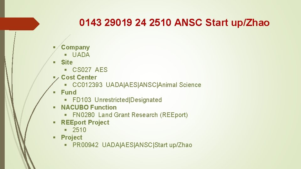 0143 29019 24 2510 ANSC Start up/Zhao § Company § UADA § Site §