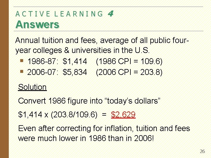 ACTIVE LEARNING 4 Answers Annual tuition and fees, average of all public fouryear colleges