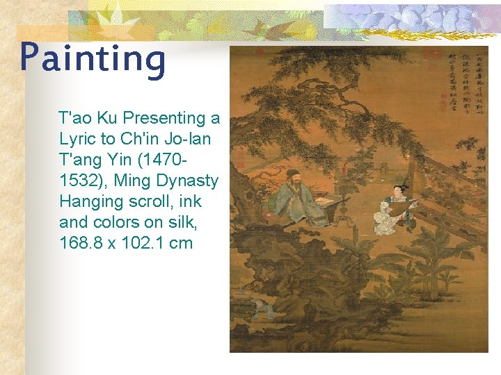 Painting T'ao Ku Presenting a Lyric to Ch'in Jo-lan T'ang Yin (14701532), Ming Dynasty