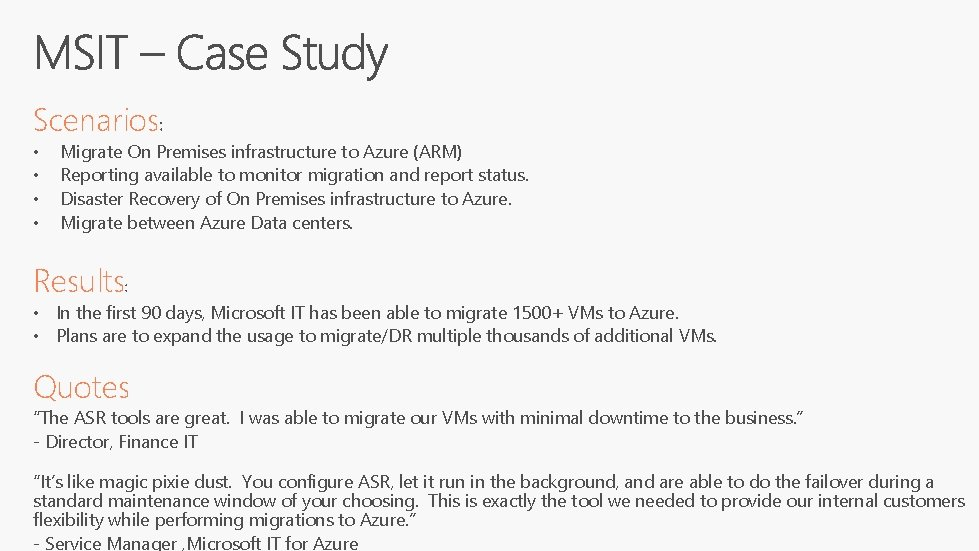 Scenarios • • Migrate On Premises infrastructure to Azure (ARM) Reporting available to monitor