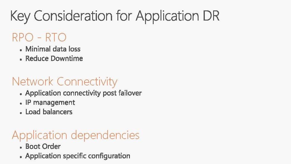 RPO - RTO Network Connectivity Application dependencies