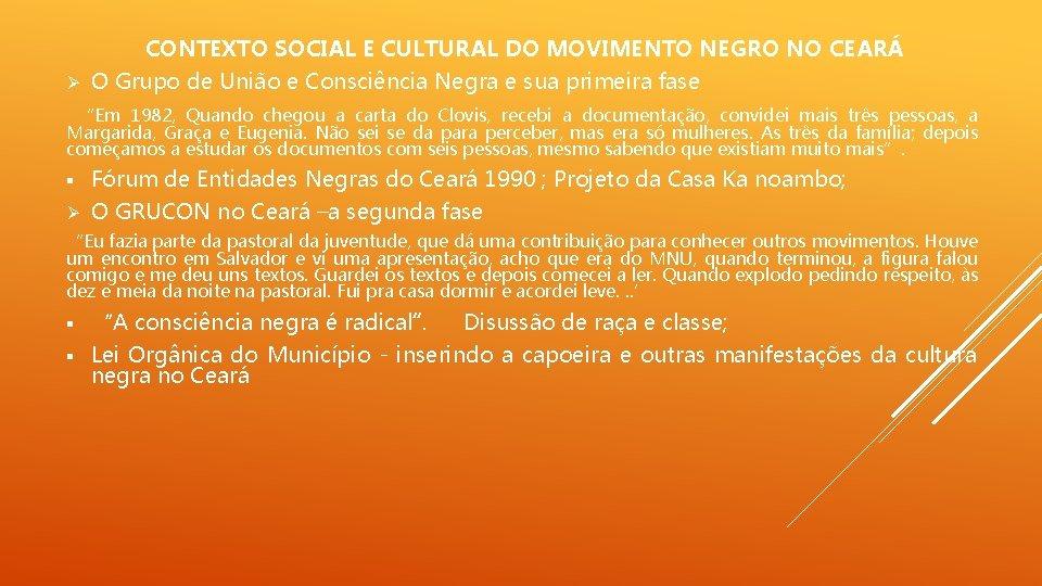 CONTEXTO SOCIAL E CULTURAL DO MOVIMENTO NEGRO NO CEARÁ Ø O Grupo de União
