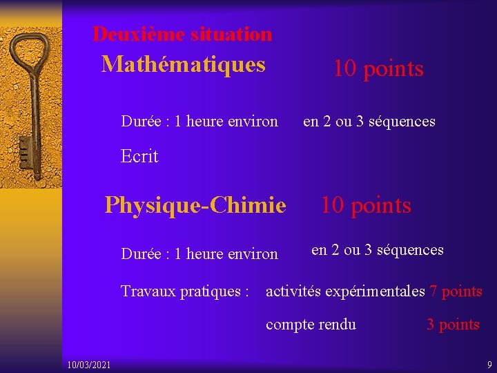 Deuxième situation Mathématiques 10 points Durée : 1 heure environ en 2 ou 3